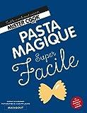 super facile pasta magique