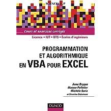 Programmation et algorithmique en VBA pour Excel - Livre+compléments en ligne (Informatique)