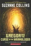 Gregor and the Curse of the Warmbloods (Underland Chronicles)