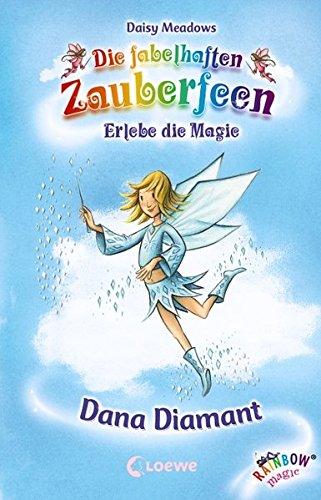 Download Dana Diamant Die Fabelhaften Zauberfeen Daisy Meadows Pdf Monjoilighci