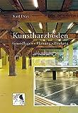 Kunstharzböden: Grundlagen • Planung • Prüfung