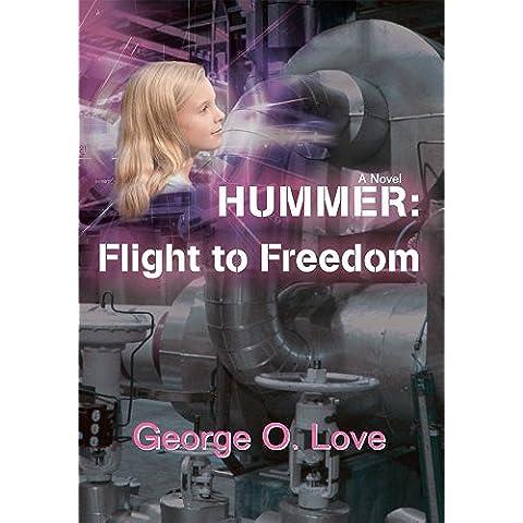 Hummer:  Flight to Freedom: A Novel (English Edition)