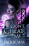 Don't Cheat Me (Nora Jacobs Book Two)
