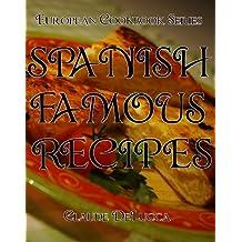 European Cookbook Series: Spanish Famous Recipes (English Edition)