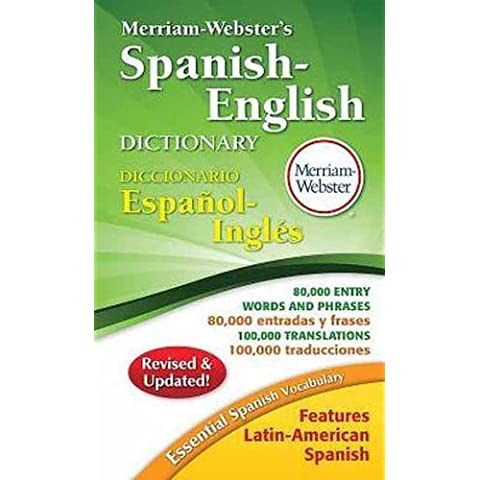 Merriam-Webster's Spanish-English Dictionary by Merriam-Webster Inc. (2014-05-22)