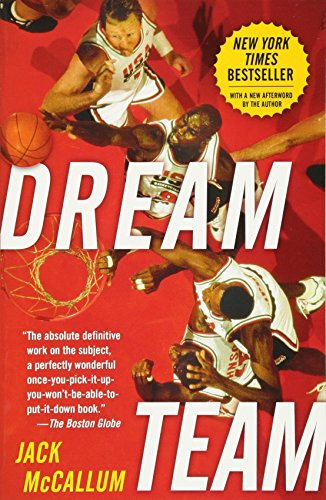 Usa Dream Team (Dream Team: How Michael, Magic, Larry, Charles, and the Greatest Team of All Time Conquered the World and Changed the Game of Basketball Forever)