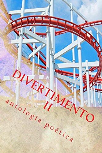 Divertimento II: antologia poetica