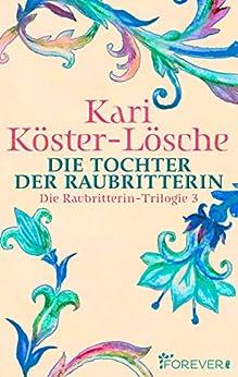 die-tochter-der-raubritterin-die-raubritterin-trilogie-3