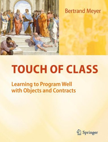 Preisvergleich Produktbild Touch of Class: Learning to Program Well with Objects and Contracts