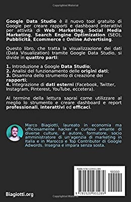 Google Data Studio per tutti: Report e Dashboard per Social Media Marketing, SEO e Online Advertising.