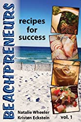 Beachpreneurs: Recipes for Success (English Edition)