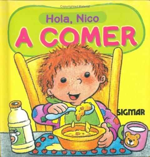 A Comer/Time to Eat (Hola, Nico) por Paula Vera