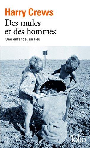 Des mules et des hommes: Une enfance, un lieu