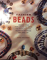 Fashion Beads by Sara Withers (1996-03-25)