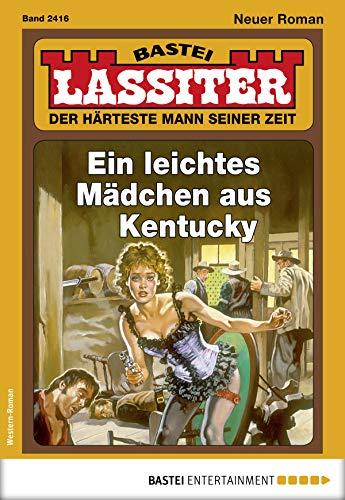 Lassiter 2416 - Western: Ein leichtes Mädchen aus Kentucky