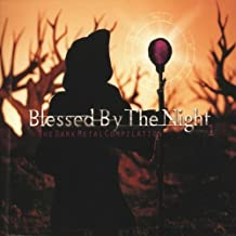 Blessed By the Night