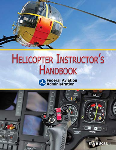 Helicopter Instructor's Handbook (English Edition) por Federal Aviation Administration