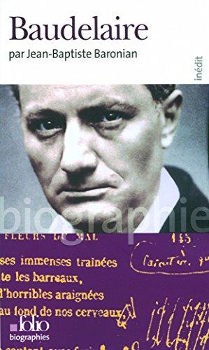 Baudelaire par Jean-Baptiste Baronian