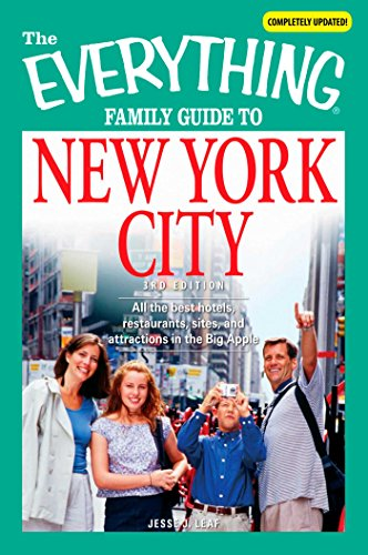 The Everything Family Guide to New York City: All the best hotels, restaurants, sites, and attractions in the Big Apple (Everything®) (English Edition)