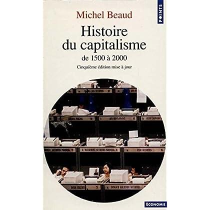 Histoire du capitalisme. De 1500 à 2000