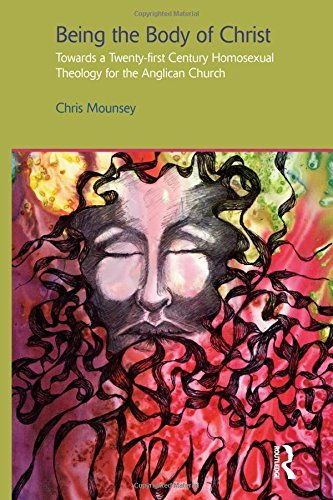 Being the Body of Christ: Towards a Twenty-First Century Homosexual Theology for the Anglican Church (Gender, Theology & Spirituality) by Chris Mounsey (2012-03-01) par Chris Mounsey