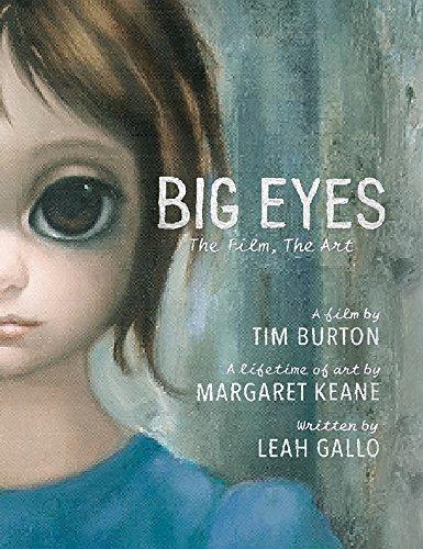 Big Eyes. The Film. The Art