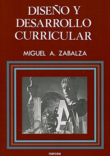 Diseño y desarrollo curricular (Educación Hoy Estudios) por Miguel Ángel Zabalza Beraza