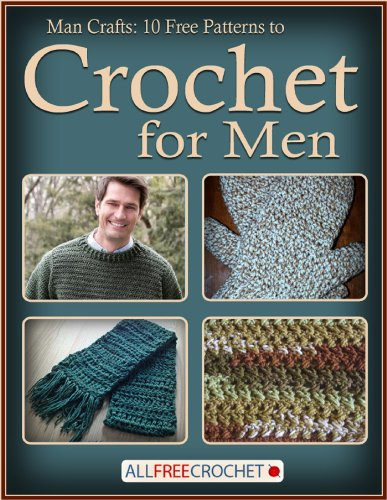 Man Crafts: 10 Free Patterns to Crochet for Men (English Edition)