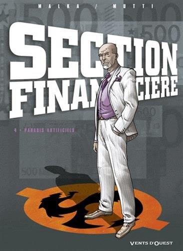 Section Financière - Tome 04: Paradis artificiels