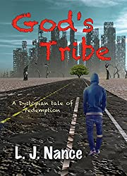 God's Tribe: A dystopian tale of redemption