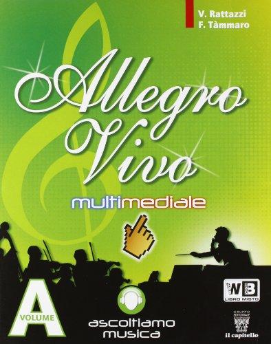 Allegro vivo multimediale. Per la Scuola media. Con e-book. Con espansione online