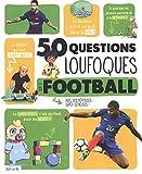 """Afficher """"50 questions loufoques sur le football"""""""