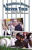 A Baseball Story Never Told: Yogi Berra Whitey Ford (English Edition)