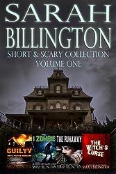 Sarah Billington Short & Scary Collection: Volume One