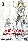 Telecharger Livres Les brigades immunitaires T03 (PDF,EPUB,MOBI) gratuits en Francaise