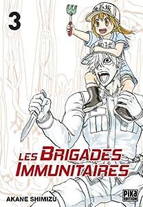 Les brigades Immunitaires Edition simple Tome 3