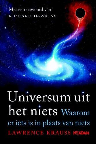 Universum uit het niets: waarom er iets is in plaats van niets