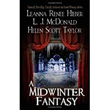 A Midwinter Fantasy by Leanna Renee Hieber (2011-10-15)