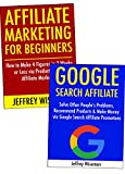 Affiliate Marketing for Beginners (Step by Step Guide for 2017): How to Make a Living as a New Affiliate Marketer. Product Launch Promotion & Google Search Marketing (English Edition)