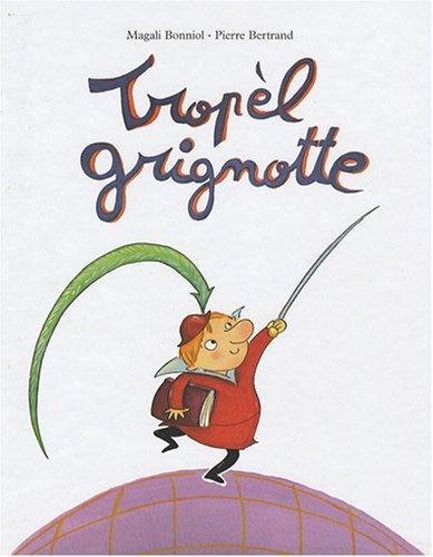 """<a href=""""/node/15948"""">Tropèl Grignotte</a>"""
