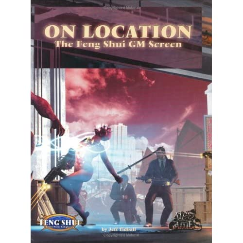 On Location: The Feng Shui GM Screen by Jeff Tidball (2002-08-02)