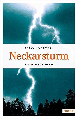 Buchseite und Rezensionen zu 'Neckarsturm' von Thilo Scheurer