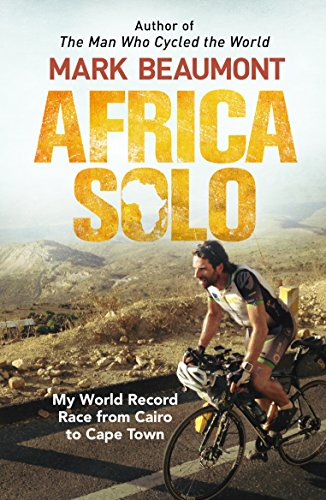 Africa Solo: My World Record Race from Cairo to Cape Town (English Edition)