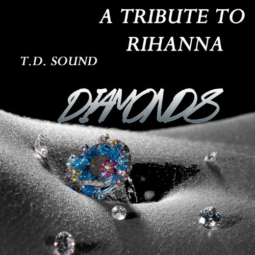 the latest 0e535 0cfb3 Diamonds (A Tribute To Rihanna)