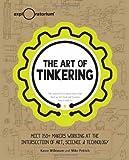 The Art of Tinkering by Karen Wilkinson (2014-02-04)
