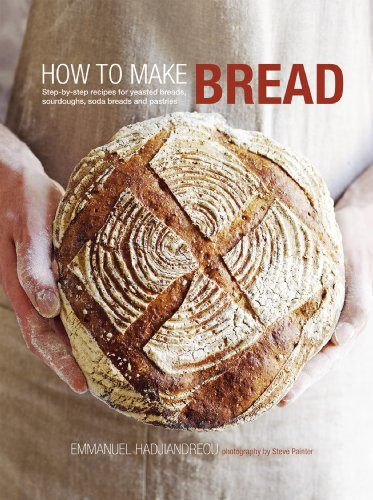 How to Make Bread: Step-by-step recipes for yeasted breads, sourdoughs, soda breads and pastries (English Edition)