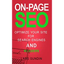 On-page SEO: Optimise your website for search engines AND readers (English Edition)