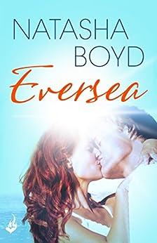 Eversea: Eversea 1 (A Butler Cove Novel) by [Boyd, Natasha]