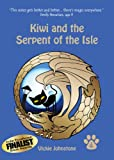 Kiwi and the Serpent of the Isle (Kiwi Series) by Vickie Johnstone
