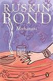 Maharani: Ruskin Bond